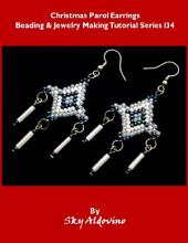 Christmas Parol Earrings Beading and Jewelry Making Tutorial Series I34