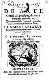 De arte critica et praecipue de altera ejus parte emendatrice, quaenam ratio in Latinis scriptoribus emendandis observari debeat (etc.) - Amstelodami, Pluymer 1662
