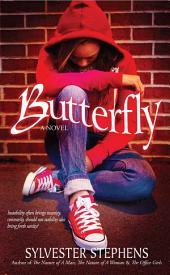 Butterfly: A Novel