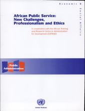 African Public Service: New Challenges, Professionalism and Ethics