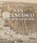 San Francisco in Maps & Views