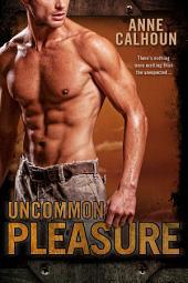 Uncommon Pleasure