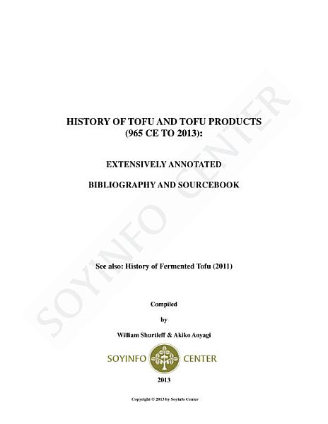 History of Tofu and Tofu Products  965 CE to 2013