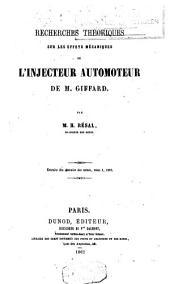 Recherches théoriques sur les effets mécaniques de l'injecteur automoteur de M. Giffard...