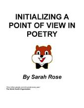 Initializing a Point of View in Poetry