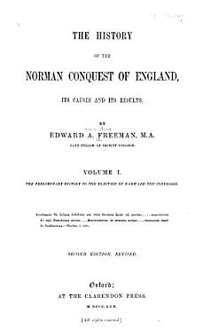 The preliminary history to the election of Eadward the Confessor  3d ed   rev  1867 PDF