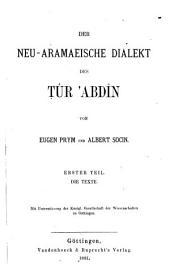 Der neu-aramaeische dialekt des Tûr Ȧbdín: Band 1