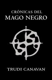Crónicas del mago negro: El gremio de los magos | La aprendiz | El gran lord