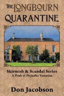 The Longbourn Quarantine