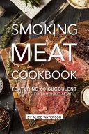 Smoking Meat Cookbook
