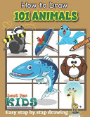 How To Draw 101 Animals Just for Kids Easy Stap by Stap Drawing PDF