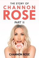The Story Of Channon Rose Book