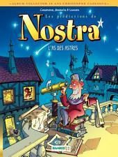 Les Prédictions de Nostra - 10 ans Cazenove - Tome 1 - L'as des astres