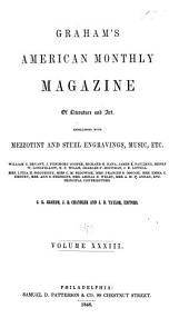 Graham's American Monthly Magazine of Literature, Art, and Fashion: Volume 33