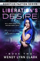 Liberation's Desire: A Science Fiction Romance