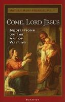 Come  Lord Jesus PDF