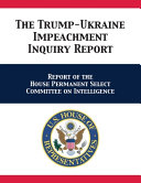 The Trump Ukraine Impeachment Inquiry Report