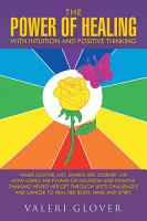 The Power of Healing with Intuition and Positive Thinking PDF