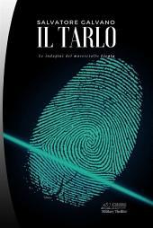 Il tarlo: Le indagini del maresciallo Licata