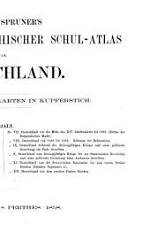 """""""K. von Spruner's"""" Historisch-geographischer Schul-Atlas von Deutschland: 12 illuminirte Karten in Kupferstich"""
