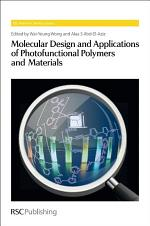Molecular Design and Applications of Photofunctional Polymers and Materials