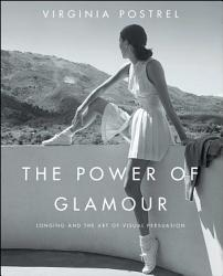 The Power Of Glamour Book PDF