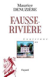 Louisiane, tome 2: Fausse-Rivière