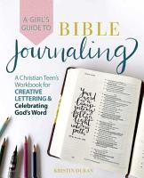 A Girl s Guide to Bible Journaling PDF