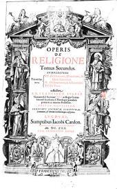 Opus de religione: Volume 2