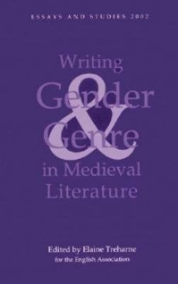 Writing Gender and Genre in Medieval Literature PDF