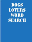 Dogs Lovers Word Search