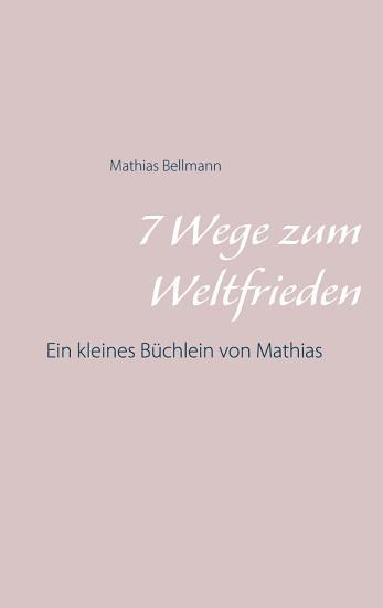 7 Wege zum Weltfrieden PDF