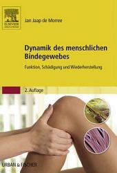 Dynamik des menschlichen Bindegewebes: Funktion, Schädigung und Wiederherstellung, Ausgabe 2