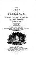 The Life of Petrarch. Collected from Mémoires Pour la Vie de Petrarch [by J. F. P. A. de Sade], by Mrs. Dobson ... The Fourth Edition, Etc