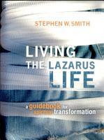 Living the Lazarus Life PDF