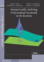 Numerically Solving Polynomial Systems with Bertini