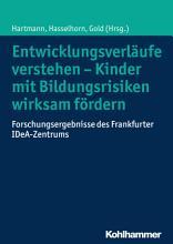 Entwicklungsverl  ufe verstehen   Kinder mit Bildungsrisiken wirksam f  rdern PDF