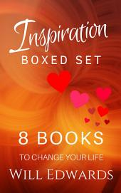 INSPIRATION: 8 Books Guaranteed to Change Your Life (Boxed Set)