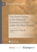 The Great Change in the Regional Economy of China Under the New Normal PDF