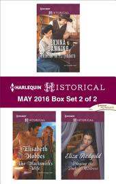 Harlequin Historical May 2016 - Box Set 2 of 2: Printer in Petticoats\The Blacksmith's Wife\Playing the Duke's Mistress
