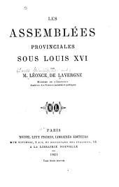 Les assemblées provinciales sous Lois XVI