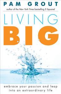 Living Big Book
