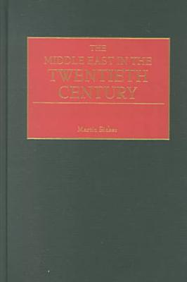 The Middle East in the Twentieth Century PDF