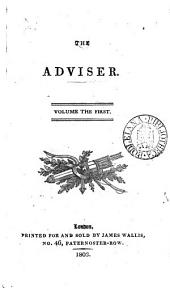 The adviser [by J. Bristed].