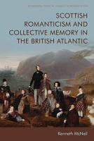Scottish Romanticism and Collective Memory in the British Atlantic PDF