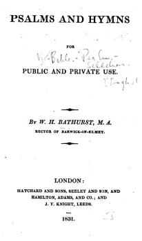 Psalms and Hymns for Public and Private Use  By W  H  Bathurst PDF