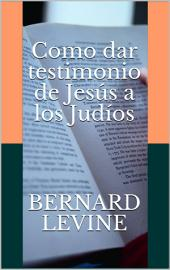 Como dar testimonio de Jesús a los Judíos