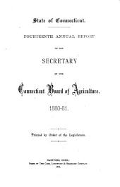 Annual Report of the Secretary of the Connecticut State Board of Agriculture: Volume 14