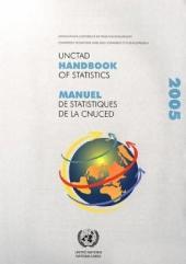 UNCTAD Handbook of Statistics/Manuel De Statistiques De La Cnuced: United Nations Conference on Trade and Development, Geneva/Conference Des Nations Unies Sur Le Commerce Et Le Developpement, Geneve