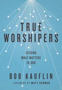 True Worshipers Book